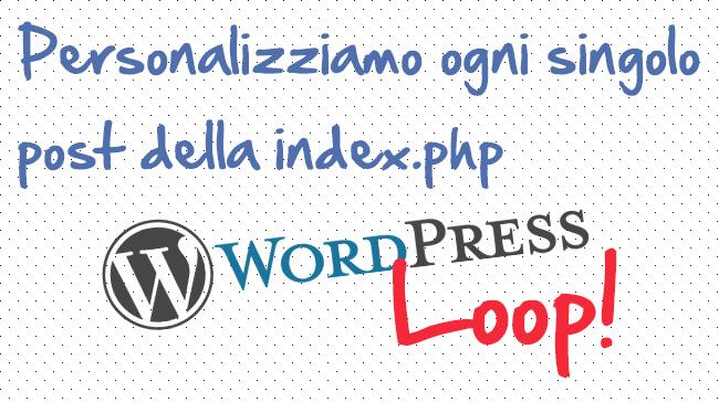 Personalizzare lo stile di ogni post della index.php – WordPress