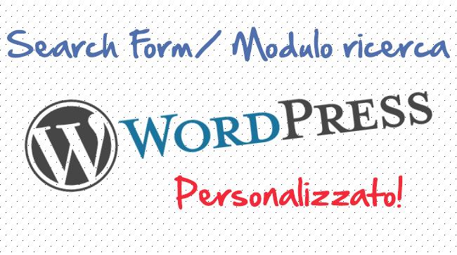 Aggiungere modulo di ricerca WordPress